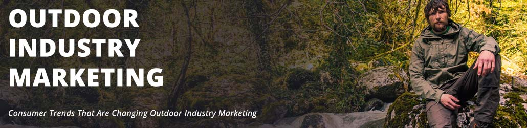 Outdoor Industry Marketing